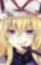 Yandere Simulator One Shots by VocaloidAnimeOtaku