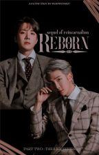 Reborn ;kth+pjm by whippedmin