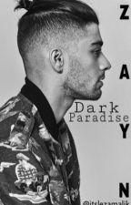Dark Paradise |Z.M| by itslezamalik