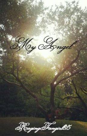 My Angel by RagingFangirl815