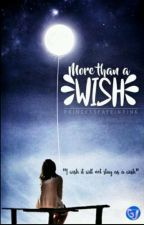 More Than A Wish by PrincessFayeInPink