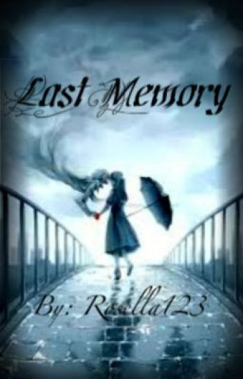 Last Memory (ON HOLD)