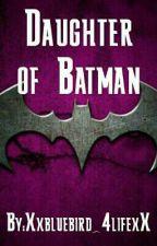 Daughter of Batman by 1Nightwings_babysis1