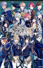 B Project x Reader one shots by Miss_LinaGiggles