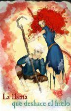 Brave y Los Guardianes; La llama que deshace el hielo by Lissy33