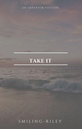3. Take It |A. Cullen|