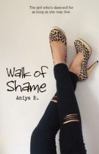 Walk of Shame (PUBLISHED UNDER LIB) by kissmyredlips