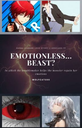 Emotionless.... Beast? (Karma Akabane x OC) by Wolfcat500