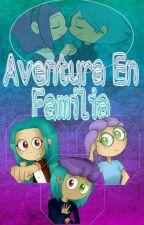 Aventura En Familia {CANCELADA} #FNAFHS by oXFionaXo