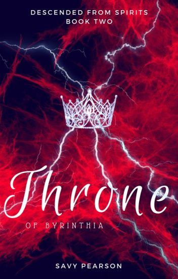 Throne of Byrinthia - Book Two