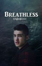 Breathless -A Teen Wolf fanfiction- COMING OUT SOON by lilyfanfiction