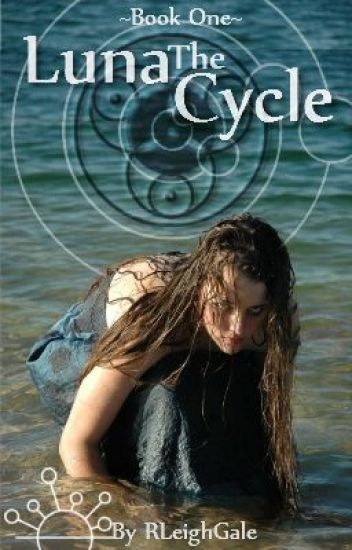 The Luna Cycle: Book One