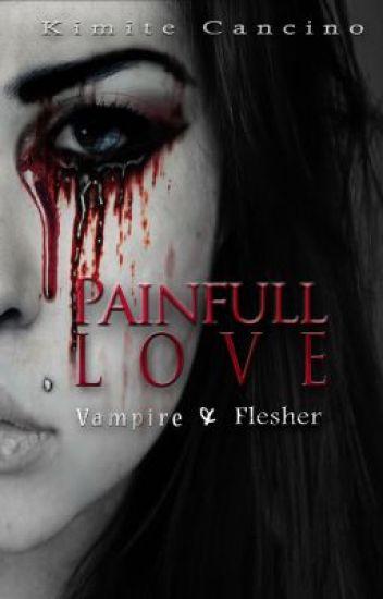 Painful Love ~ Flesher Academy