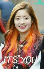 Its You [ Mark X Dahyun] by Minae_V