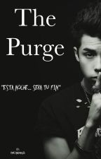 The Purge |m.b| by _PaulinaBautista_