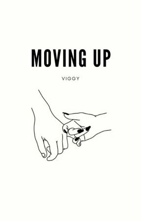 Moving Up by viggythegreat