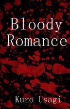 Bloody Romance by KuroUsagiNovelas