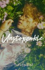 Unstoppable (BTS FF) ♥ by FirdaAgustin2