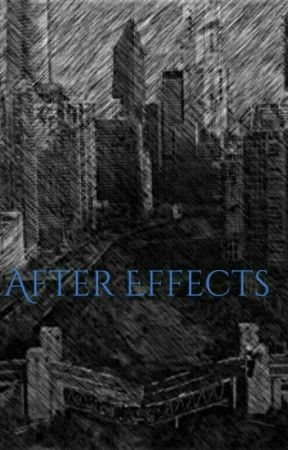 After Effects [ON HOLD] by xchristiexlovex