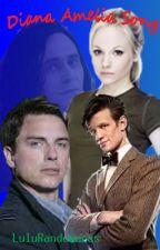 Diana Amelia Song (A Doctor Who Fan Fiction) by thatrandomfox369