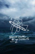 broken dreams//randomness & art by _HogwartsTribute_