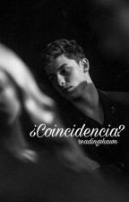 ¿Coincidencia? by readingshawn