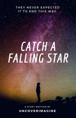 Catch A Falling Star by uncoverimagine