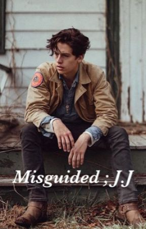 Misguided ; J.J  by wroetoxminter