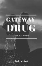 Gateway Drug (2Min) by Cat_vidal