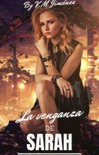 La Venganza De Samantha (Segunda Parte) by VanessaJimenez07