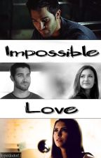 Impossible Love || Derek Hale {1} by HyperDoctor11