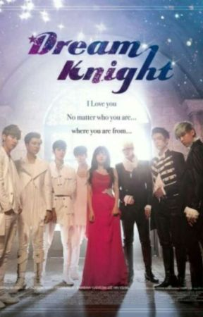 Our Dream Knights by Sooyeon_Scarlet