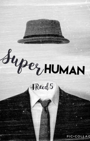 SuperHuman by IReed5