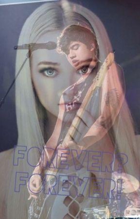 Forever? Forever! by Nutella_girl_15