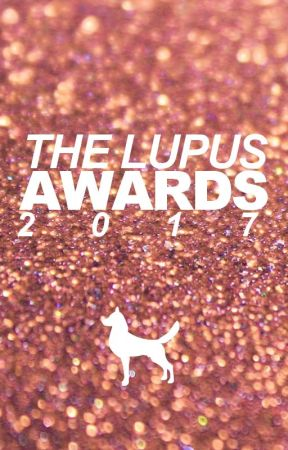 The Lupus Awards 2017 by TheLupusAwards
