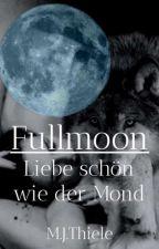 Fullmoon by missfeltonlove