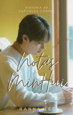 Notas [SEVENTEEN/MinHui ~Mingyu X Jun~] by Hanna__Lee