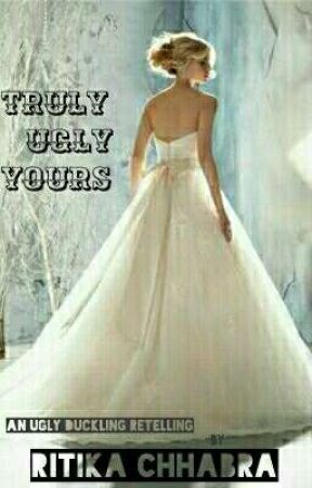 Truly, Ugly, Yours (Book One Of THE SANTIAGO CHRONICLES)  by RitikaChabra