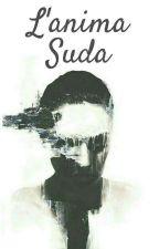 L'anima suda by ANISH84