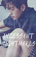 Incessant Nightmares [P.Jinyoung x Reader] by jaythemost_lovely