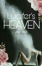 Lucifer's Heaven by jos-iah