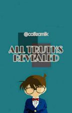 All Truths Revealed [ENG] by coffeamilk