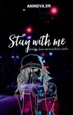 STAY WITH ME by narendraprasade