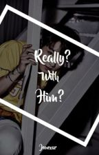 Really? With him ? [ JJK x JSM ] by jeonxar