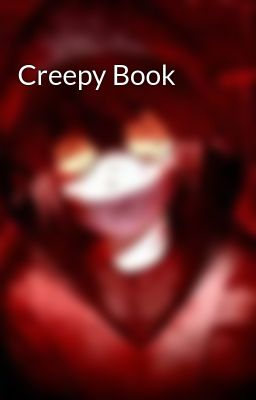 Đọc truyện Creepy Book