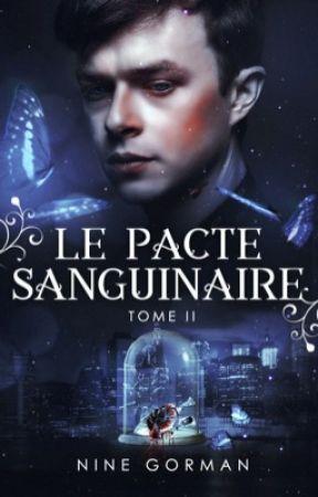 Le Pacte Sanguinaire 2 / Le Serment d'Andrew by NiNeGorman