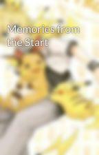 Memories from the Start by TokenaiHikari