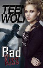 Bad Kiss - Stiles Stilinski [Teen Wolf] by cristiniita234