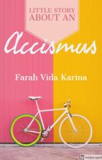 ACCISMUS by farvidkar