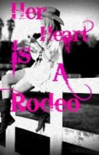 Her Heart is a Rodeo by X-CamoPrincess-X